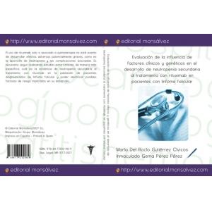 Evaluación de la influencia de factores clínicos y genéticos en el desarrollo de neutropenia secundaria al tratamiento con rituximab en pacientes con linfoma folicular