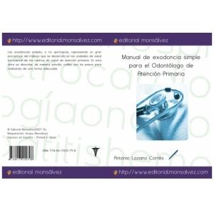 Manual de exodoncia simple para el Odontólogo de Atención Primaria