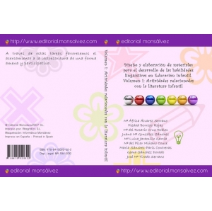 Diseño y elaboración de materiales para el desarrollo de las habilidades lingüísticas en Educación Infantil. Volumen I: actividades relacionadas con la literatura infantil.