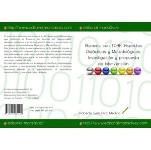 Alumnos con TDAH. Aspectos Didácticos y Metodológicos. Investigación y propuesta de intervención.