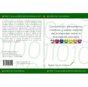 Conocimientos, pensamientos, creencias y teorías implicitas del profesorado sobre la investigación educativa