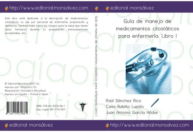 Guía de manejo de medicamentos citostáticos para enfermería. Libro I