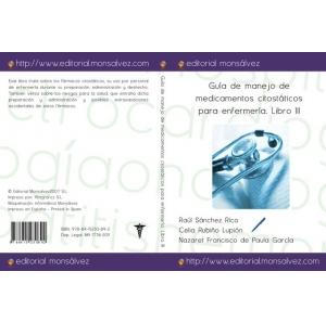 Guía de manejo de medicamentos citostáticos para enfermería. Libro III