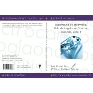Diplomatura de Enfermería. Guía de Legislación Sanitaria Española. Libro III