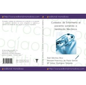 Cuidados de Enfermería al paciente sometido a Ventilación Mecánica.