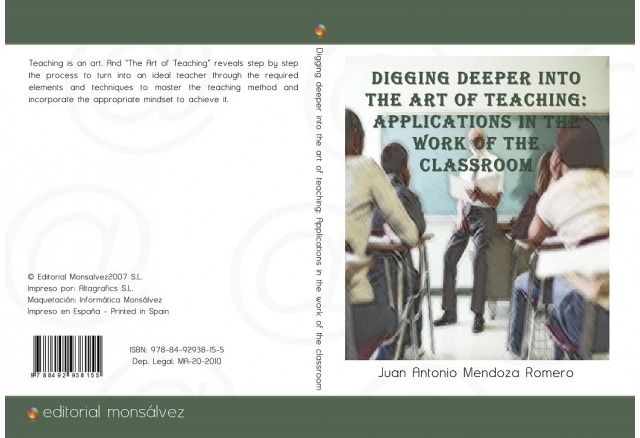 Digging deeper into the art of teaching: applications in the work of the classroom