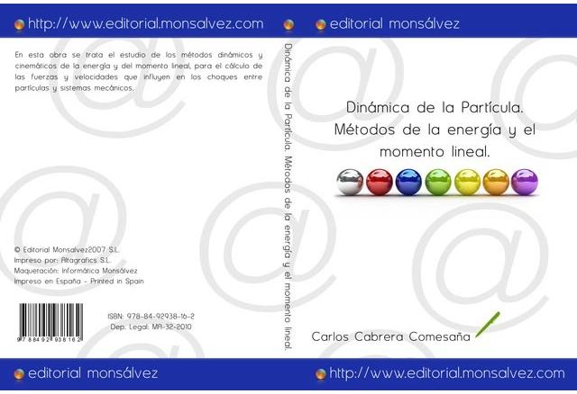 Dinámica de la Partícula. Métodos de la energía y el momento lineal.