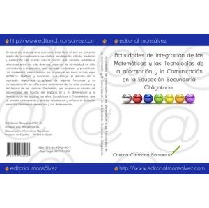Actividades de integración de las Matemáticas y las Tecnologías de la Información y la Comunicación en la Educación Secundaria Obligatoria.