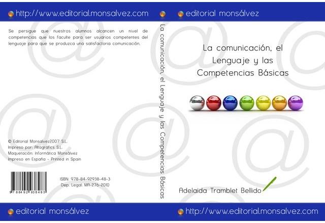 La comunicación, el Lenguaje y las Competencias Básicas