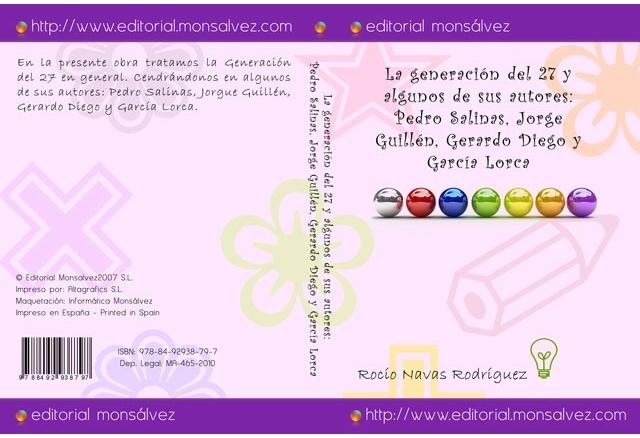 La generación del 27 y algunos de sus autores: Pedro Salinas, Jorge Guillén, Gerardo Diego y García Lorca